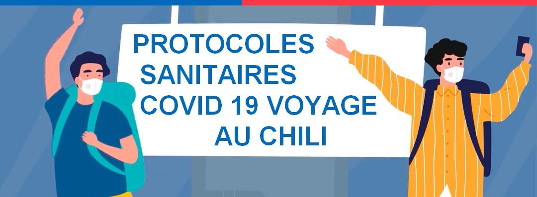 Protocoles sanitaires pour un voyage au Chili